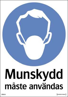 Påbudsskylt Munskydd måste användas