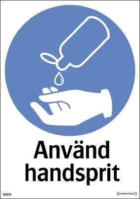 Påbudsskylt Använd handsprit